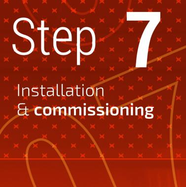 Our installation specialists will take care of the installation on your site, wherever you are!